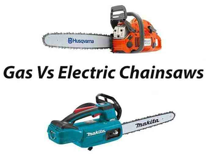 Gas vs Electric Chainsaws