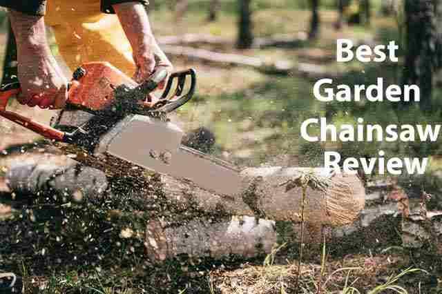 Best Garden Chainsaw